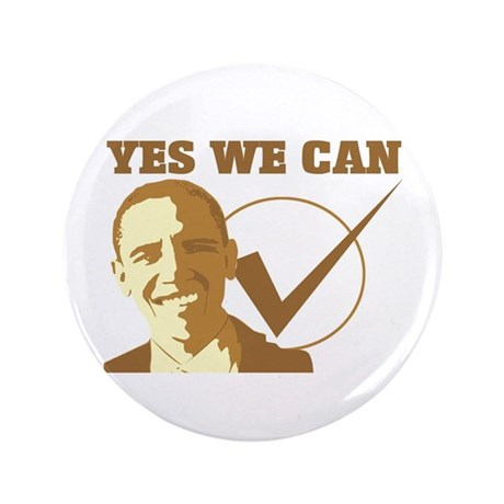 """Yes We Can (vote Obama) 3.5"""" Button"""