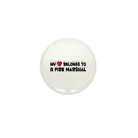 Belongs To A Fire Marshal Mini Button (100 pack)