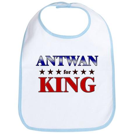 ANTWAN for king Bib