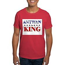ANTWAN for king T-Shirt