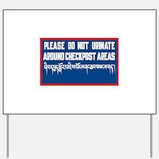 Do Not Urinate Around Checkposts, Bhutan Yard Sign