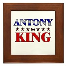 ANTONY for king Framed Tile