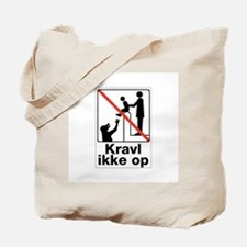 Do Not Climb, Denmark Tote Bag