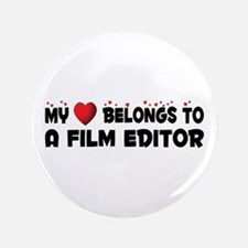 "Belongs To A Film Editor 3.5"" Button"