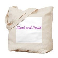 Blond and Proud Tote Bag