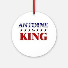 ANTOINE for king Ornament (Round)