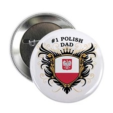 """Number One Polish Dad 2.25"""" Button"""