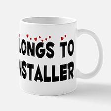 Belongs To A Fence Installer Mug