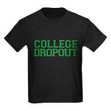 College Dropout T