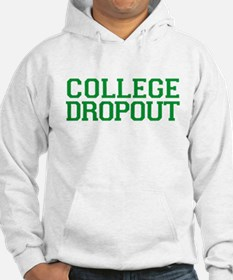 College Dropout Hoodie