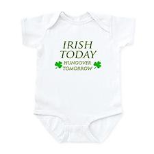 Irish Today Hungover Tomorrow Infant Bodysuit