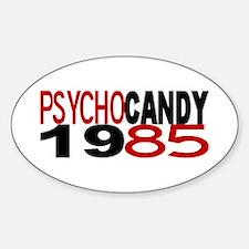 PSYCHO CANDY 1985 Sticker (Oval)