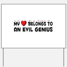 Belongs To An Evil Genius Yard Sign