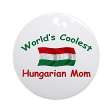 Coolest Hungarian Mom Ornament (Round)