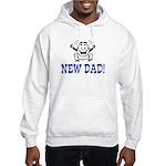 New Dad! Hooded Sweatshirt