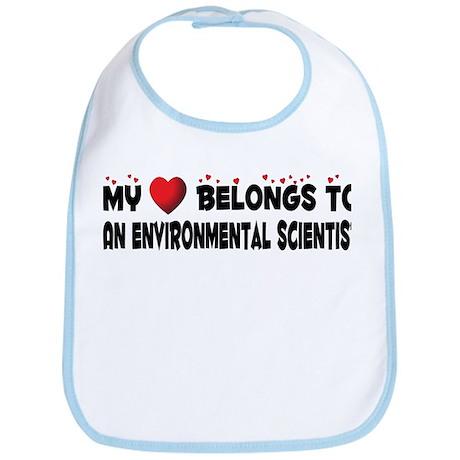 Belongs To An Environmental Scientist Bib