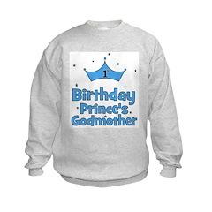 1st Birthday Prince's Godmoth Sweatshirt