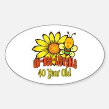 Un-Bee-Lievable 40th Oval Decal