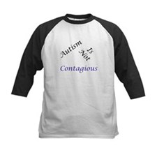 Autism Is Not Contagious Tee