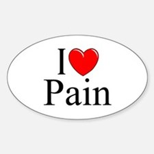 """I Love Pain"" Oval Decal"
