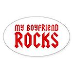 My Boyfriend Rocks Sticker (Oval)