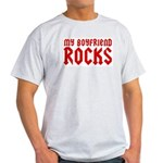 My Boyfriend Rocks Light T-Shirt