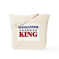 ALEXZANDER for king Tote Bag