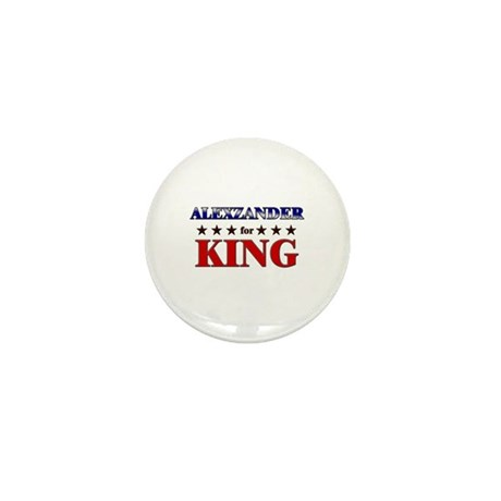 ALEXZANDER for king Mini Button (10 pack)