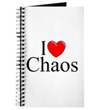 """I Love Chaos"" Journal"