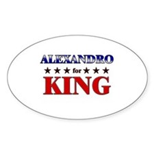 ALEXANDRO for king Oval Decal
