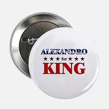"""ALEXANDRO for king 2.25"""" Button"""