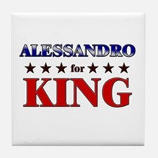 ALESSANDRO for king Tile Coaster