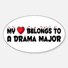 Belongs To A Drama Major Oval Decal