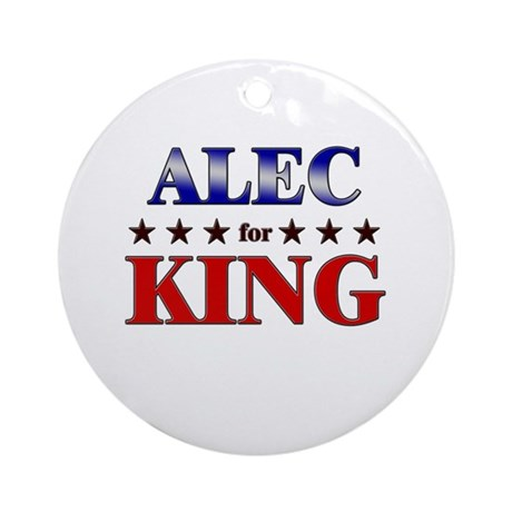 ALEC for king Ornament (Round)