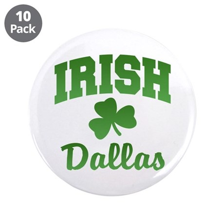 "Dallas Irish 3.5"" Button (10 pack)"