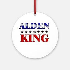 ALDEN for king Ornament (Round)