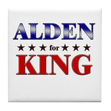 ALDEN for king Tile Coaster