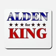 ALDEN for king Mousepad