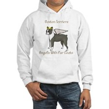 Boston Terriers Are Angels With Fur Coats Hoodie
