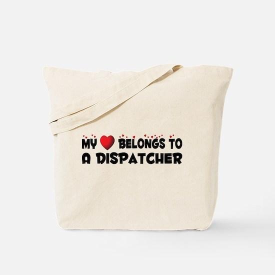 Belongs To A Dispatcher Tote Bag