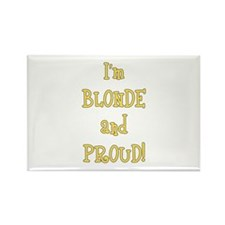 Blonde and Proud Rectangle Magnet