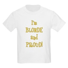 Blonde and Proud T-Shirt