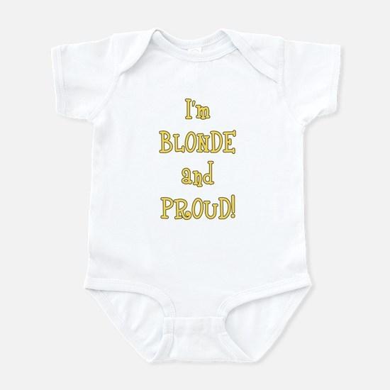 Blonde and Proud Infant Bodysuit