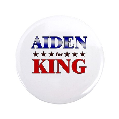 "AIDEN for king 3.5"" Button"