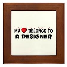 Belongs To A Designer Framed Tile