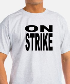 ON STRIKE 2 T-Shirt