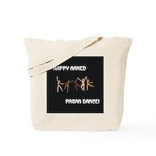 Happy Naked Pagan Dance Tote Bag