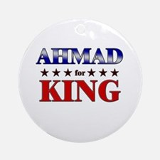 AHMAD for king Ornament (Round)