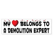 Belongs To A Demolition Expert Bumper Bumper Sticker