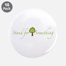 """Stand for Something 3.5"""" Button (10 pack)"""